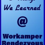 8 Things we learned at Workamper Rendezvous