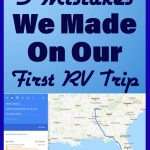 5 Mistakes we made on our first RV Trip