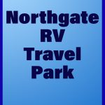 Review: Northgate RV Travel Park
