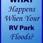 What happens when your RV Park floods?