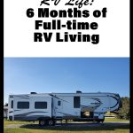 6 months of full-time rv living