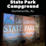 Our experience at Lake Guntersville State Park campground in Guntersville AL