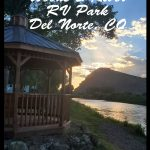 RV Park Review: Woods & River RV Park in Del Norte, CO